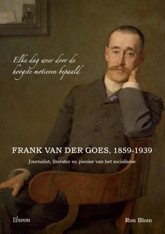 Frank van der Goes, 1859-1939