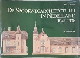 Spoorwegarchitectuur in Nederland 1841-1938