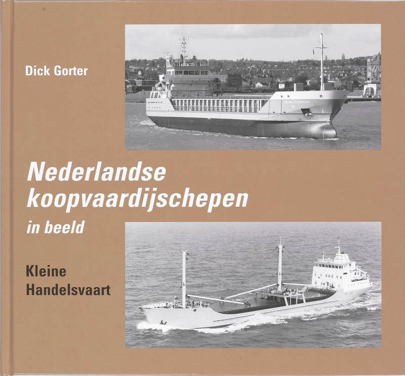 Nederlandse Koopvaardijschepen in beeld 5 Kleine Handelsvaart