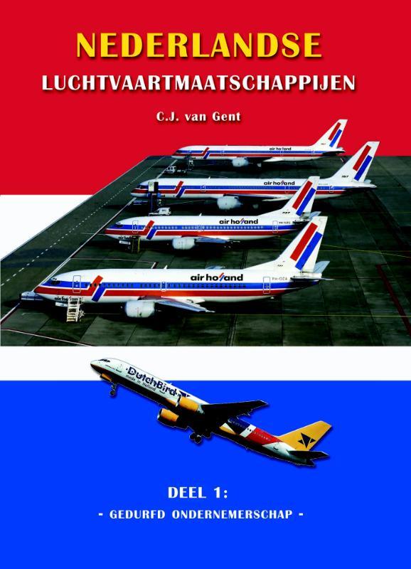 Nederlandse Luchtvaartmaatschappijen 1 Gedurfd ondernemerschap
