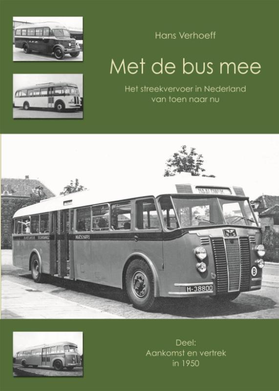 Met de bus mee / aankomst en vertrek in 1950