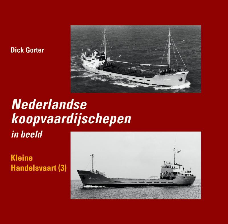 Nederlandse koopvaardijschepen in beeld 11 Kleine handelsvaart 3