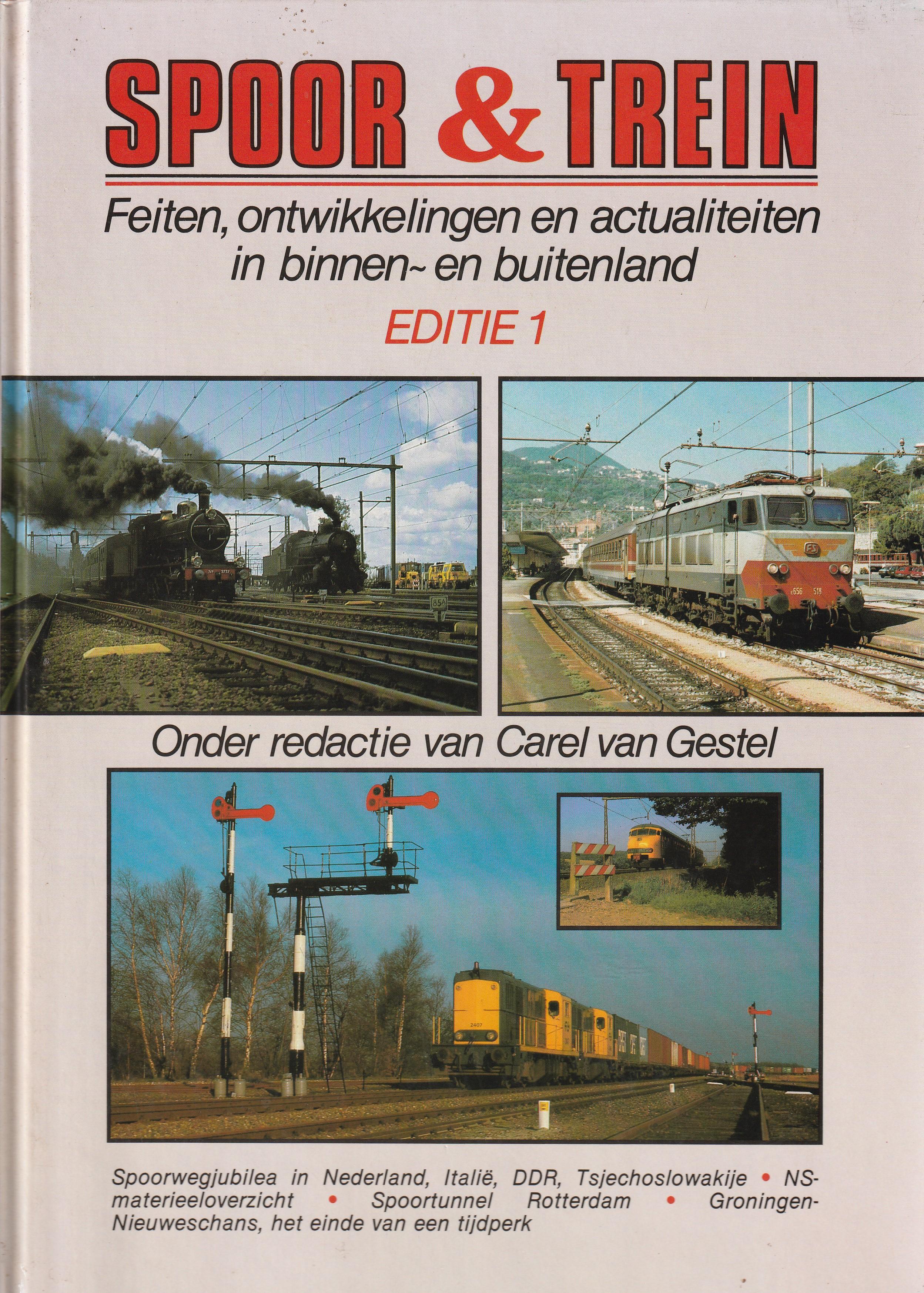 SPOOR & TREIN. EDITIE 1