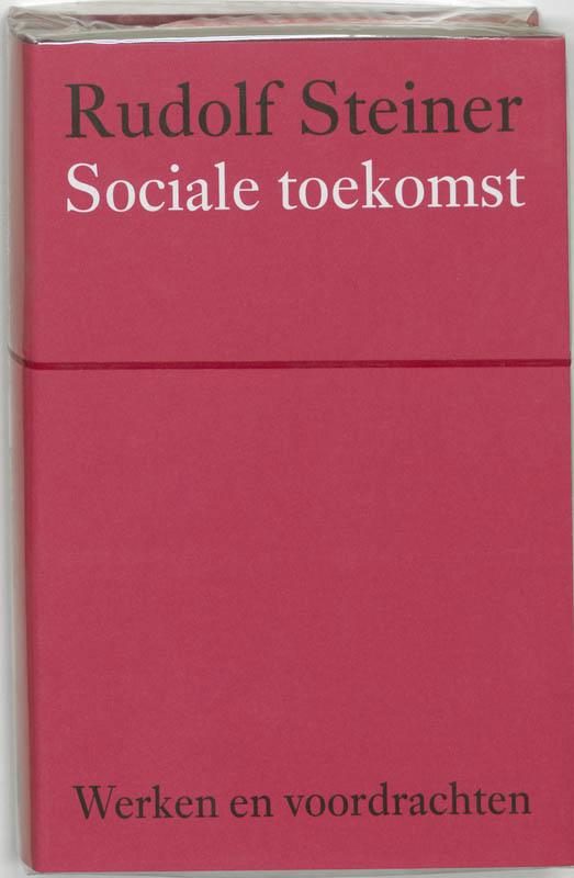 Sociale toekomst (Werken en voordrachten)