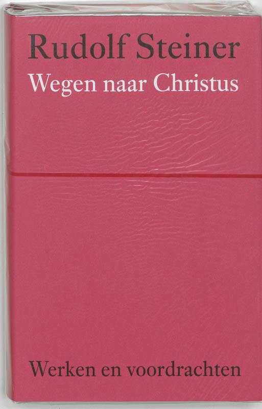 Wegen naar Christus (Werken en voordrachten)