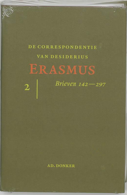 De correspondentie van Desiderius Erasmus 2 Brieven 141-297