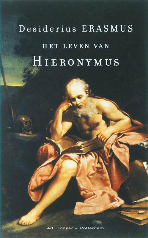 Kleine Erasmus Het leven van Hieronymus