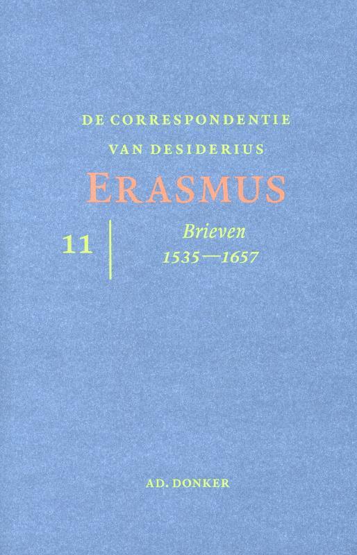 De correspondentie van Desiderius Erasmus deel 11