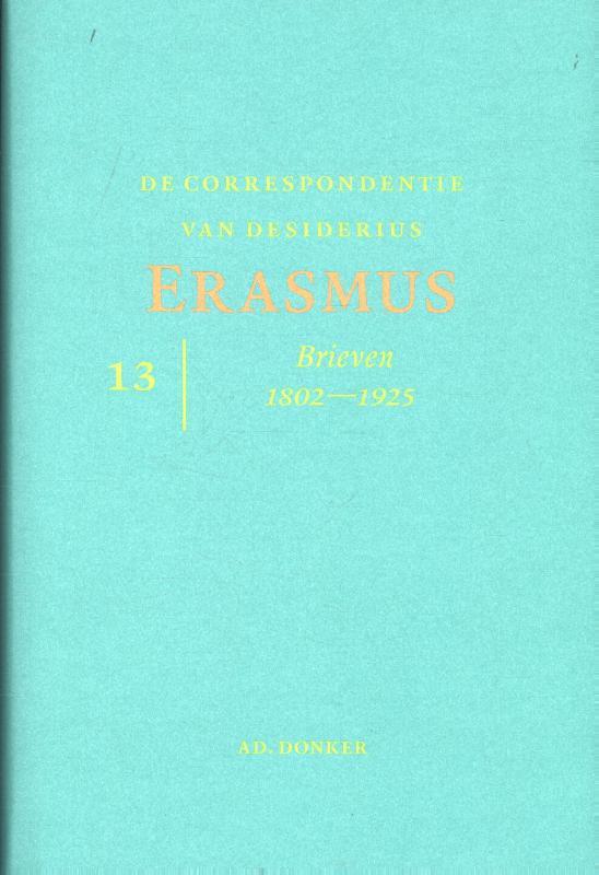 De correspondentie van Desiderius Erasmus 13