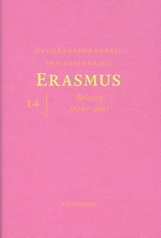 De correspondentie van Desiderius Erasmus deel 14 Brieven 1926 - 2081
