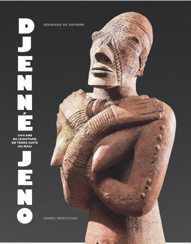 DJENNE-DJENO, 1000 Ans de Sculpture en terre cuite au Mali