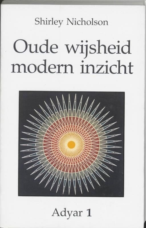 Adyar Oude wijsheid, modern inzicht