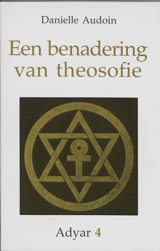 Adyar Een benadering van theosofie