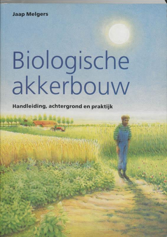 Biologische landbouw Biologische akkerbouw