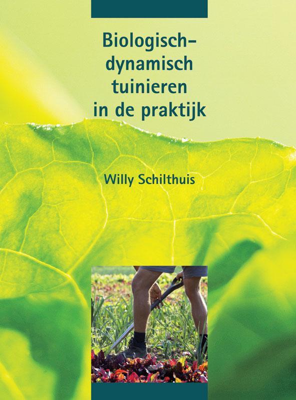 Biologisch-dynamisch tuinieren in de praktijk