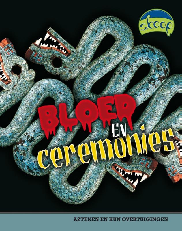 Bloed en ceremonies (Skoop)