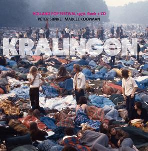 Kralingen 1970. Holland Pop Festival. Boek + cd