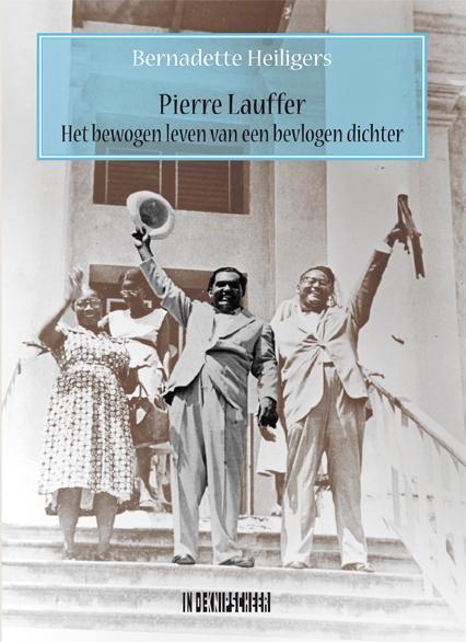 Pierre Lauffer. Het bewogen leven van een bevlogen dichter