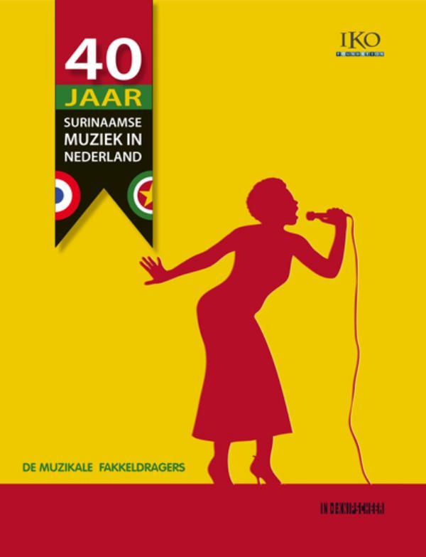 40 Jaar Surinaamse muziek in Nederland. Boek + 2CD