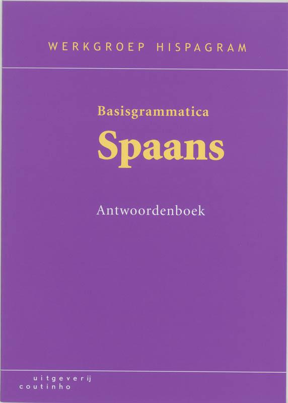 Basisgrammatica Spaans Antwoordenboek