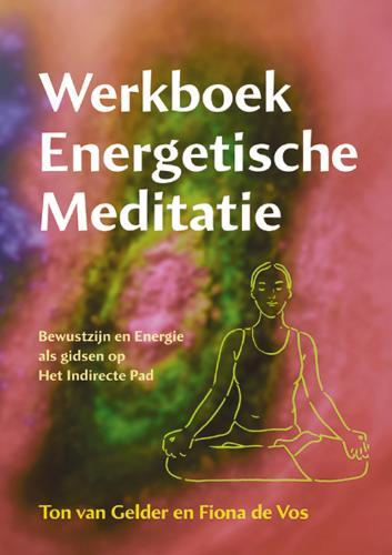 Werkboek Energetische Meditatie