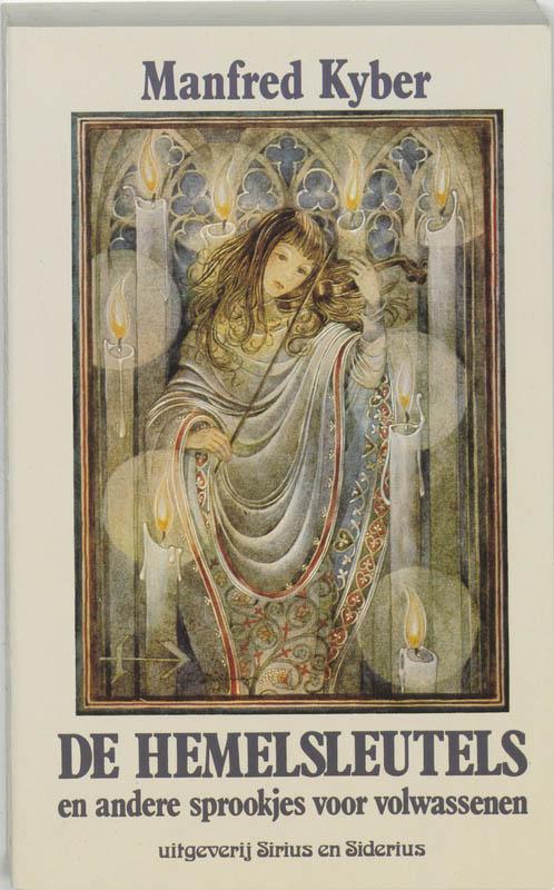De hemelsleutels en andere sprookjes voor volwassenen