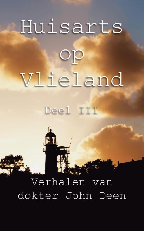 Huisarts op Vlieland (deel 3)