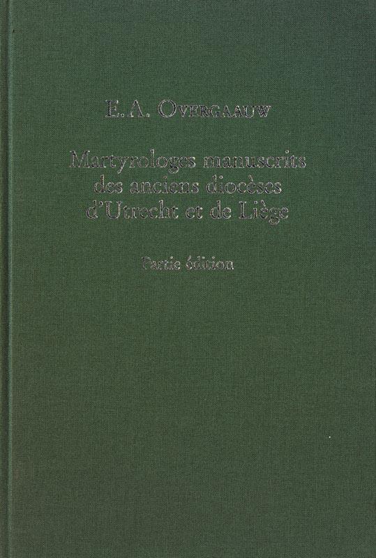 Martyrologes manuscrits des anciens diocèses d'Utrecht et de Liège