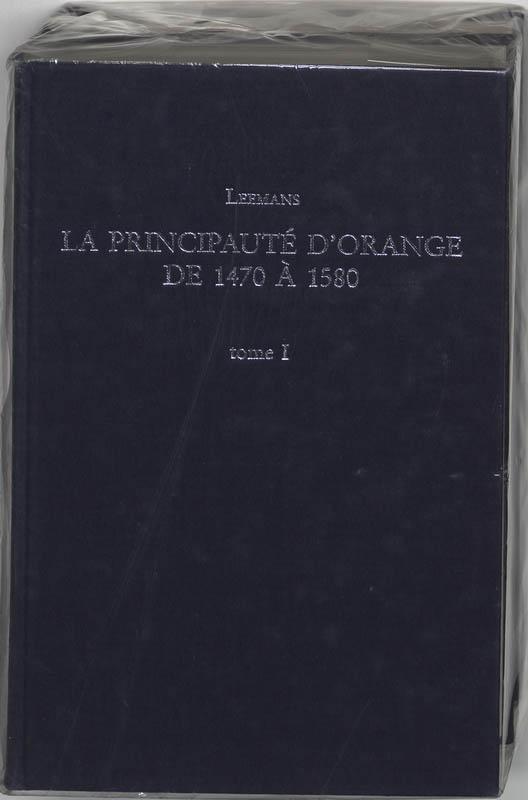 Principaute d orange 1470 a 1580 2 dln