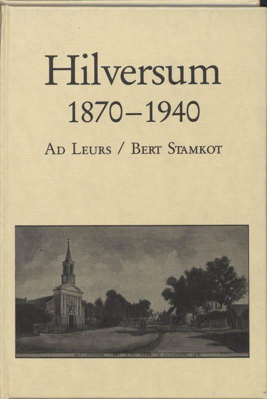 Hilversum 1870-1940