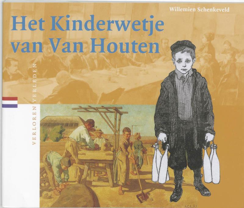 Verloren verleden Het Kinderwetje van Van Houten