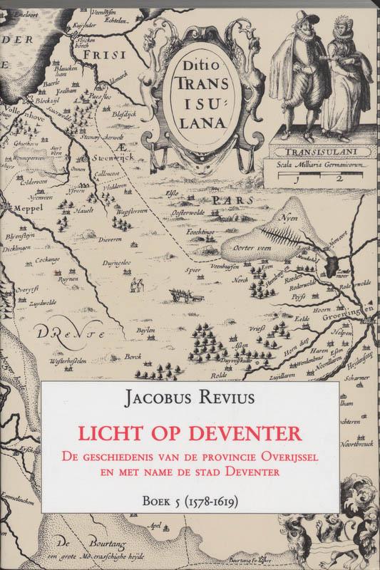 Licht op deventer Boek 5 (1578-1619)