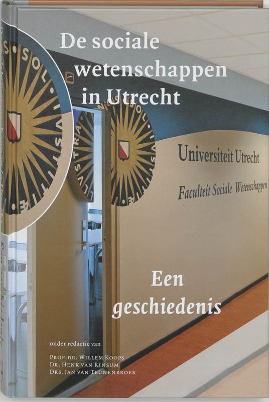 De sociale wetenschappen in Utrecht. Een geschiedenis