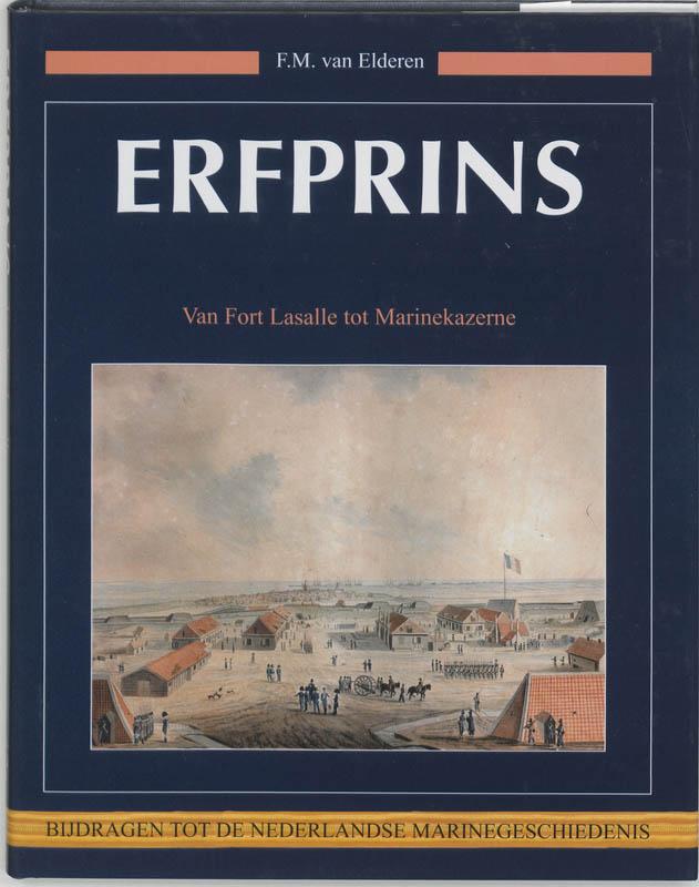 Bijdragen tot de Nederlandse Marinegeschiedenis Erfprins
