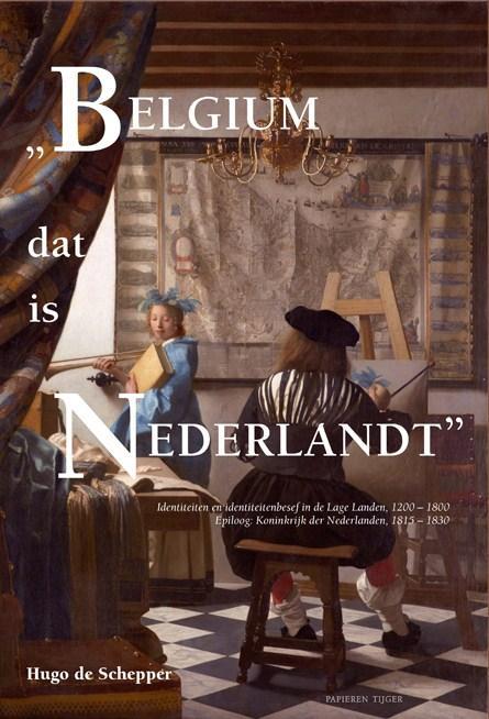"""""""Belgium dat is Nederlandt"""""""