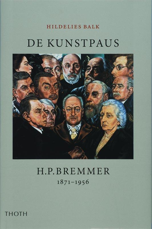 De Kunstpaus. H.P. Bremmer 1871-1956