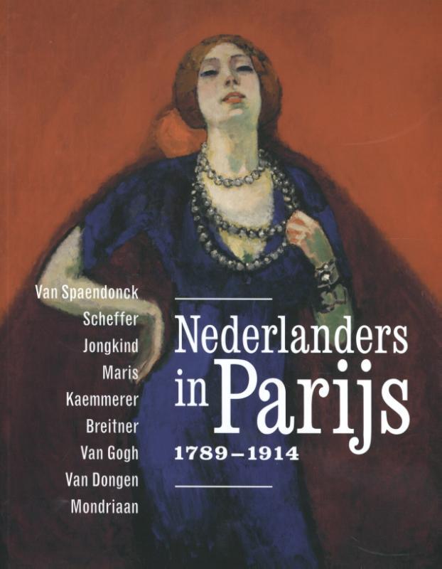 Nederlanders in Parijs 1789-1914.