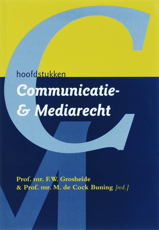 Hoofdstukken Communicatie- en mediarecht