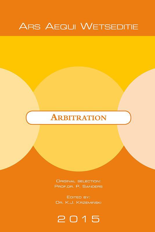 Ars Aequi Wetseditie Arbitrage/Arbitration 2015