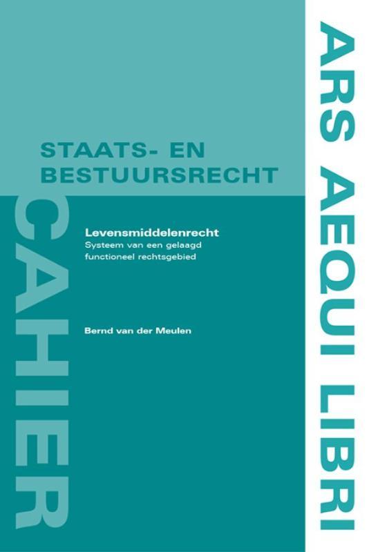 Ars Aequi cahiers Staats- en bestuursrecht Levensmiddelenrecht