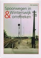 Spoorwegen In Winterswijk & Omstreken