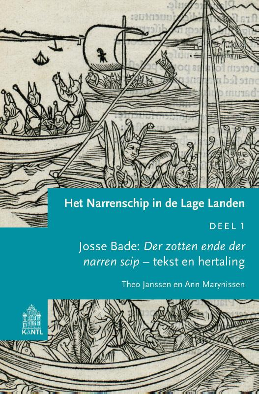 Studies op het gebied van de cultuur der Nederlanden Het Narrenschip in de Lage Landen