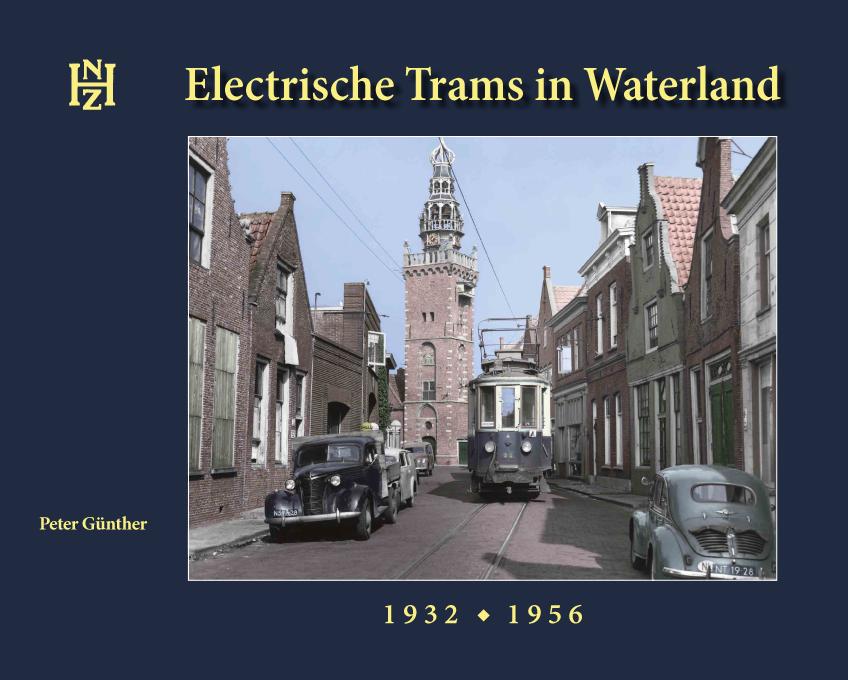 Electrische trams in Waterland.                      1932 - 1956