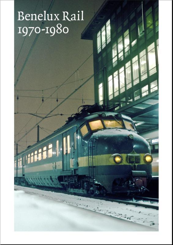 Benelux Rail Benelux Rail 1970-1980