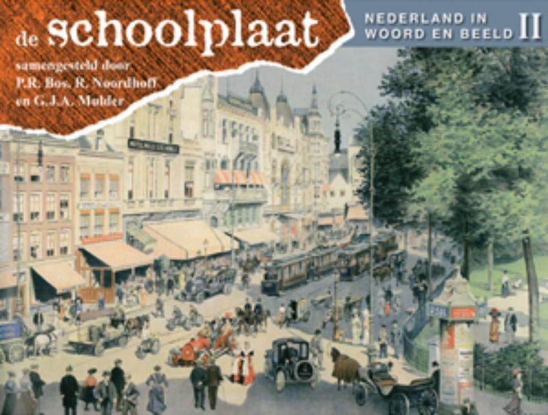 De Schoolplaat Nederland in woord en beeld II