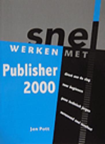 Snel werken met Publisher 2000