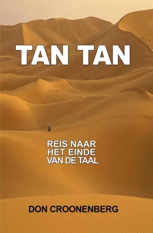 Tan Tan.  Reis naar het einde van de taal.