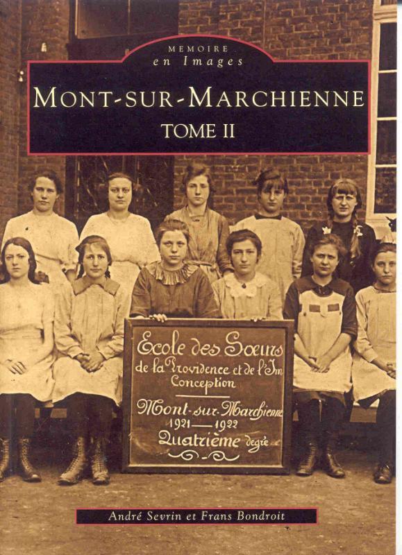 Memoire en Images Mont-sur-marchienne II