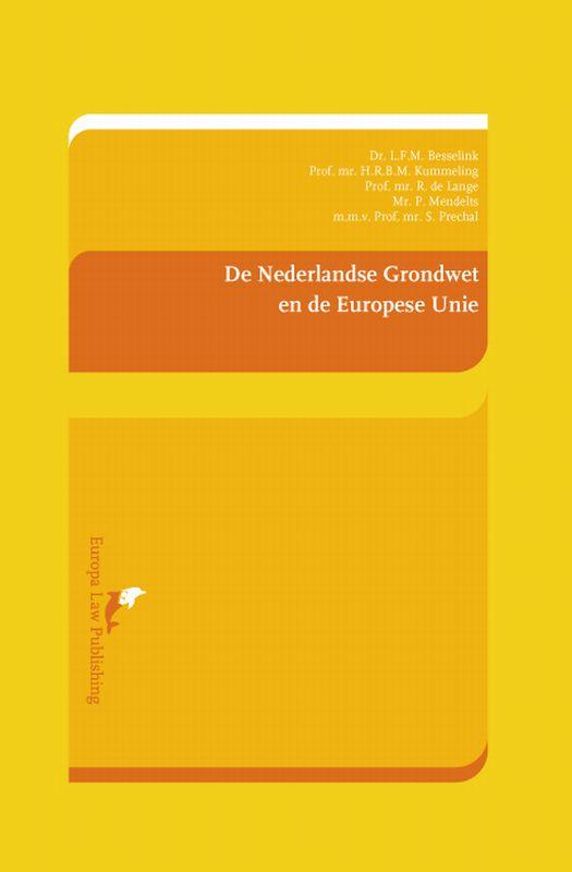 De Nederlandse Grondwet en de Europese Unie