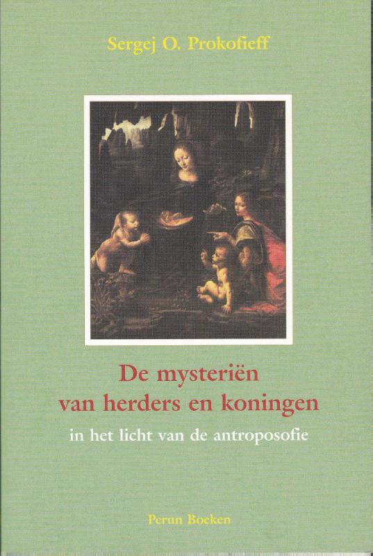 De mysterien van herders en koningen in het licht van de antroposofie